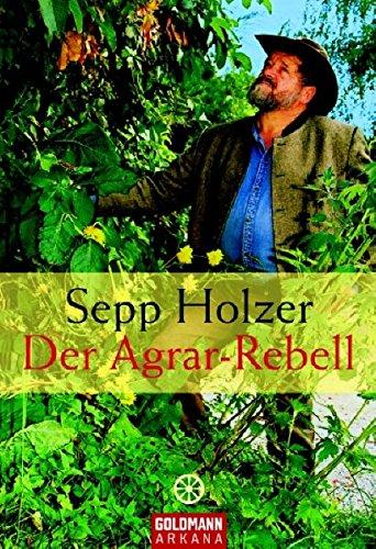 Der Agrar-Rebell