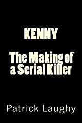 Kenny-The Making of a Serial Killer Paperback
