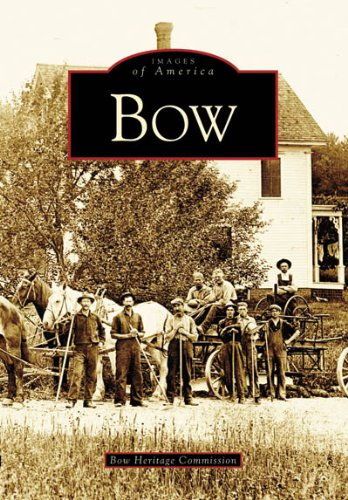 Bow (NH) (Images of America) - Com Mills Concord
