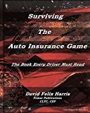 Surviving the Auto Insurance Game