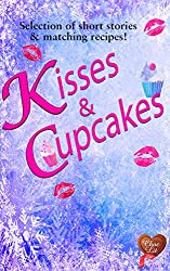 Kisses & Cupcakes (Choc Lit) (Choc Lit Love Match Selection Book 2) (English Edition)