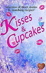 Kisses & Cupcakes (Choc Lit): Perfect indulgent treat (Choc Lit Love Match Selection Book 2)