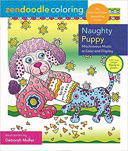 Mischievous Mutts to Color and Display Naughty Puppy Zendoodle Coloring