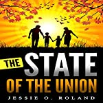 The State of the Union | Jessie O. Roland