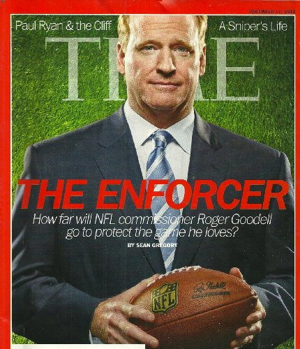 Time December 17, 2012 The Enforcer - NFL Commission Roger Goodell (Paul Ryan & the Cliff, A Sniper's Life)