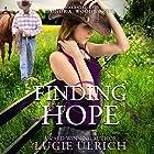 Finding Hope Hörbuch von Lucie Ulrich Gesprochen von: Leonor A Woodworth