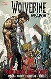 Wolverine Weapon X - Volume 3, Jason Aaron, 0785146512