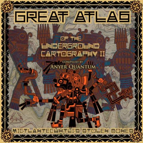 Great Atlas of the Underground Cartography II: