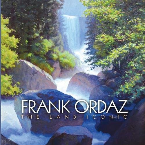 Frank Ordaz: The Land Iconic pdf epub