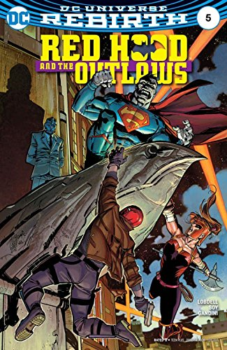 DC Universe Rebirth Red Hood & The Outlaws #5 (2016) 1st Printing (Red Hood And The Outlaws Rebirth 5)