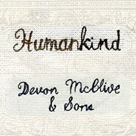 Devon McClive And Sons Humankind