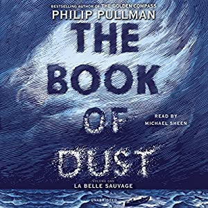 The Book of Dust: La Belle Sauvage Audiobook