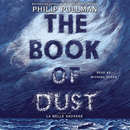 The Book of Dust: La Belle Sauvage: Book of Dust, Volume 1