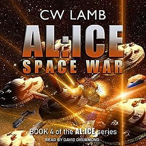 AL:ICE Space War Audiobook