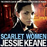 Scarlet Women | Jessie Keane