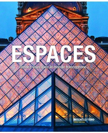 Espaces 3rd Ed Student Textbook, Student Activities Manual, Supersite Code and Answer Key PDF
