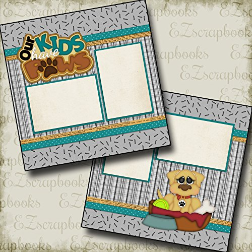 OUR KIDS HAVE PAWS DOG - Premade Scrapbook Pages - EZ Layout 990 (Theme Scrapbook Page)