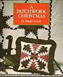 A Patchwork Christmas, Sedgewood Press Staff, 0696023059