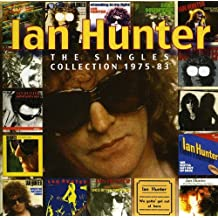 The Singles Collection 1975-83 /  Ian Hunter