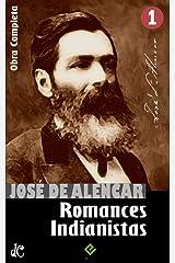 "Obras Completas de José de Alencar I: Romances Indianistas (""O Guarani"", ""Iracema"" e ""Ubirajara"") (Edição Definitiva) eBook Kindle"