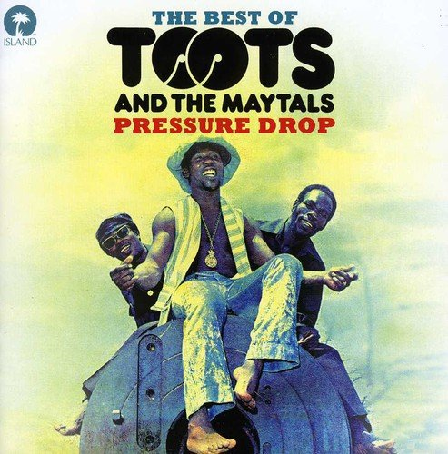Music : Pressure Drop: Best of Toots & the Maytals