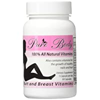 PureBody Vitamins - The #1 Butt and Breast Enhancement Supplement - All-in-One Formula...