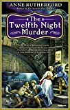 The Twelfth Night Murder, Anne Rutherford, 0425255611