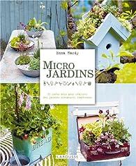 Micro jardins par Emma Hardy