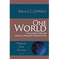 One World: The Lord's Prayer from a Process Perspective