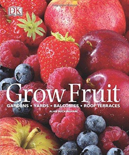 Grow Fruit by Alan Buckingham (2010-03-01)