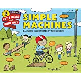 Simple Machines (Let's-Read-and-Find-Out Science 2)