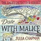 Date with Malice: The Dales Detective Series, Book 2 Hörbuch von Julia Chapman Gesprochen von: Elizabeth Bower