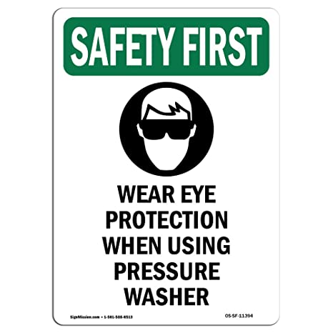 Amazon Osha Safety First Sign Wear Eye Protection With Symbol