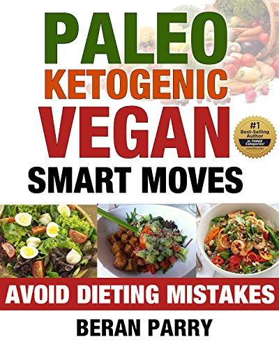 Paleo Ketogenic Vegan Smart Moves ebook product image