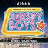 A Tribute To The Four Seasons & The Jersey Boys by The Boys From Jersey