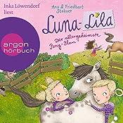 Der allergeheimste Pony-Plan (Luna-Lila 2)   Friedbert Stohner, Anu Stohner