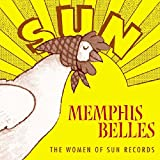 Memphis Belles - The Women Of Sun Records