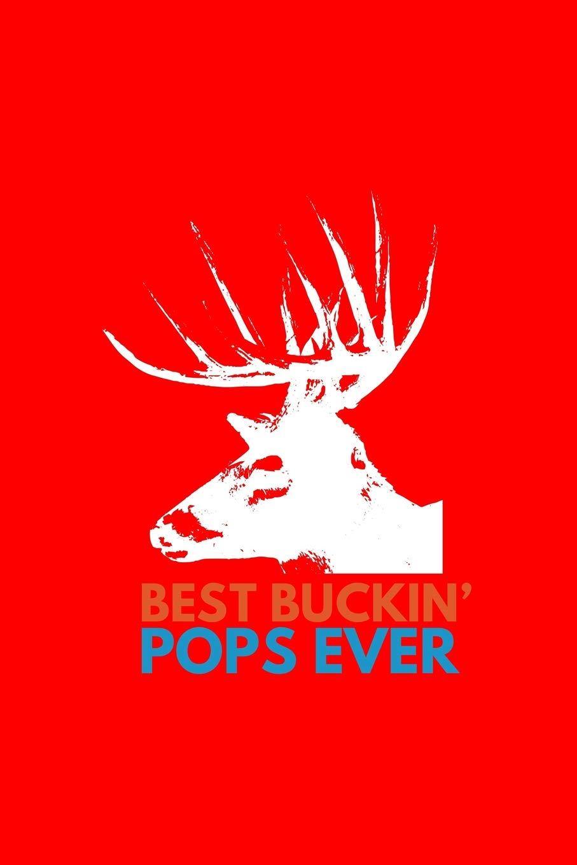Best Buckin' Pops Ever: Dot Grid Journal - Best Buckin' Pops