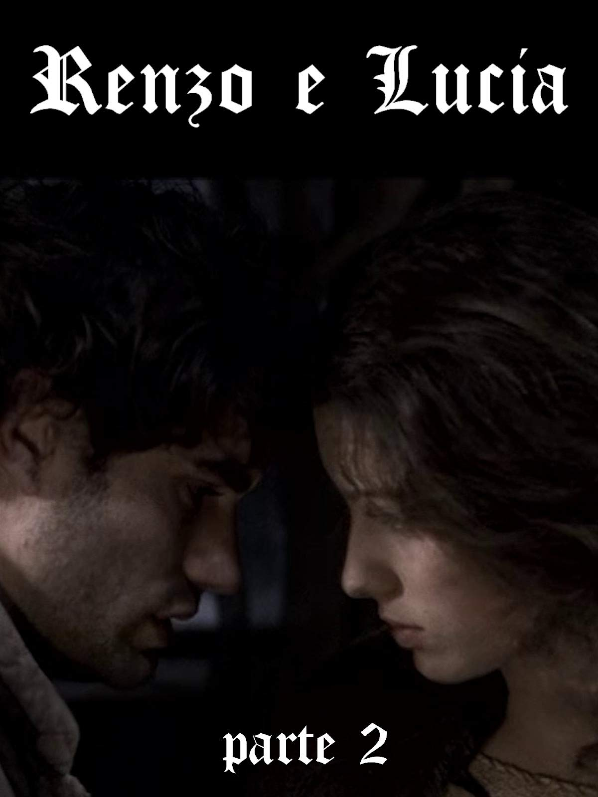 Renzo & Lucia - Part 2