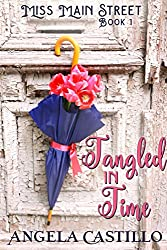 Tangled in Time, (Miss Main Street Book 1)