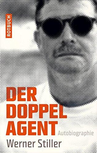 Der Doppelagent: Autobiographie (Rotbuch)