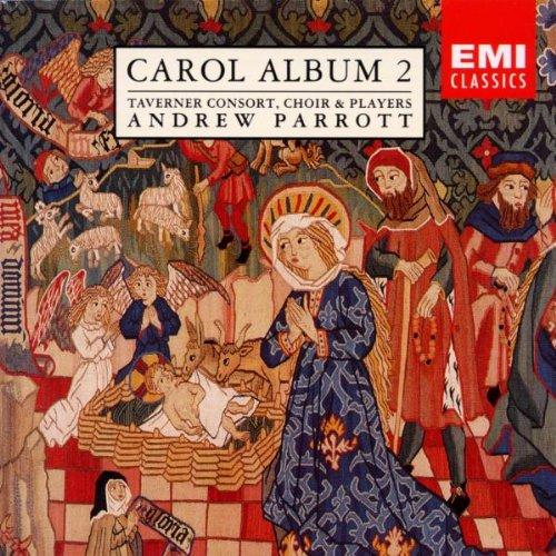 Carols Cd Album - Carol Album, Vol. 2: Taverner Consort, Choir & Players- Andrew Parrott