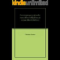 Farvning reagerer på andre mere uklare indflydelser på miljøet (Danish Edition)