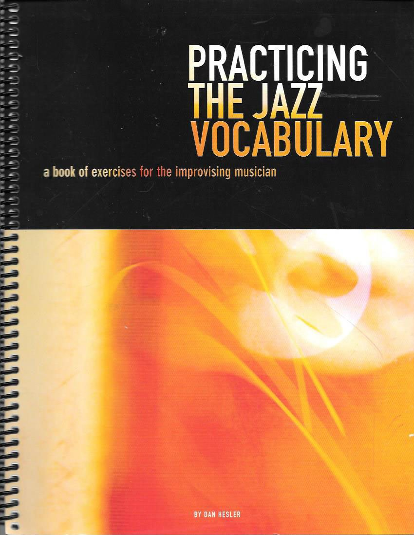 Download Practicing the Jazz Vocabulary: a book of exercises for the improvising musician pdf