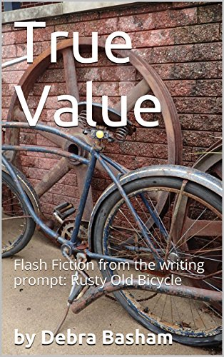 true-value-flash-fiction-from-the-writing-prompt-rusty-old-bicycle