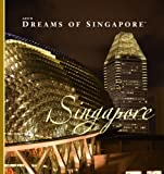 AZU's Dreams of Singapore - Singapore, Michael Spencer, 9889858134
