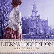 Eternal Deception: The House of Closed Doors, Book 2   Jane Steen