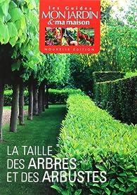 Taille des arbres et des arbustes par Louis-Henri Boyer
