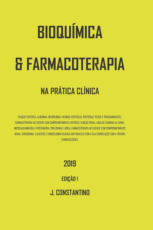 BIOQUÍMICA E FARMACOTERAPIA: NA PRÁTICA CLÍNICA 2019: Amazon.es: J ...
