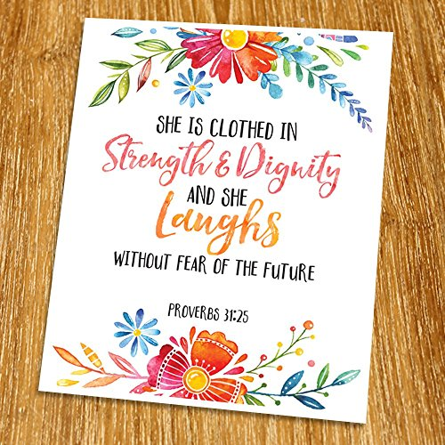 Proverbs 31:25 She is clothed in strength and dignity Print (Unframed), Religious Quote, Scripture Print, Bible Verse Print, Christian Wall Art, Nursery Print, 8x10